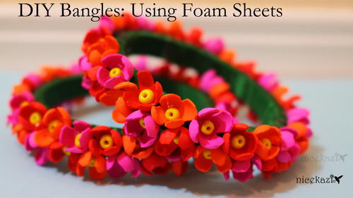 DIY Bangles: Using Foam sheets