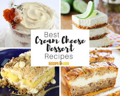 45 Luscious Cream Cheese Desserts