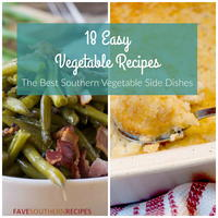 18 Easy Vegetable Recipes: The Best Southern Vegetable Side Dishes