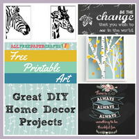 Free Printable Art: 14 Great DIY Home Decor Projects