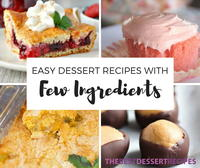 24 Quick and Easy Dessert Recipes with Few Ingredients