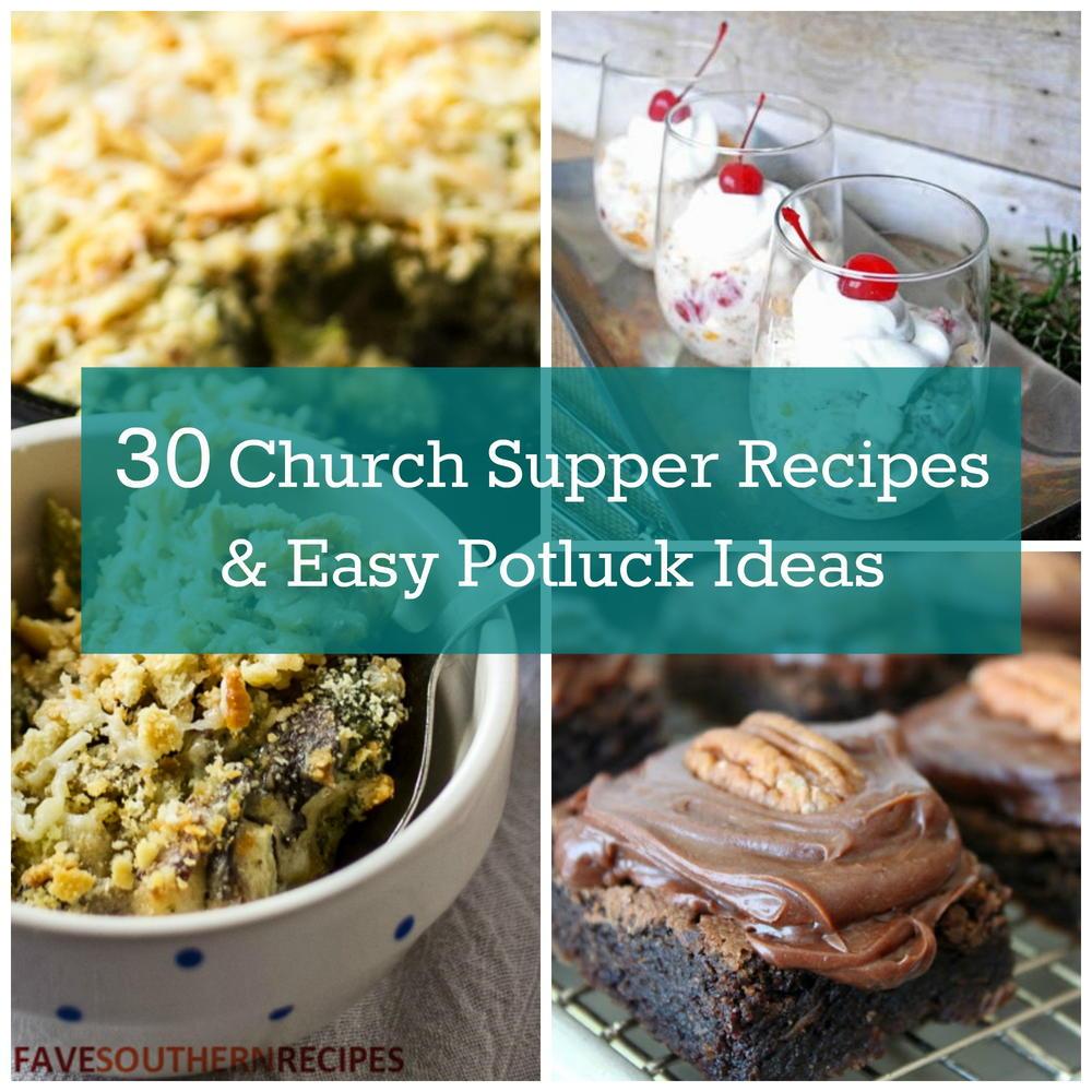 2017 05 potluck ideas for small groups - 30 Church Supper Recipes And Easy Potluck Ideas Favesouthernrecipes Com