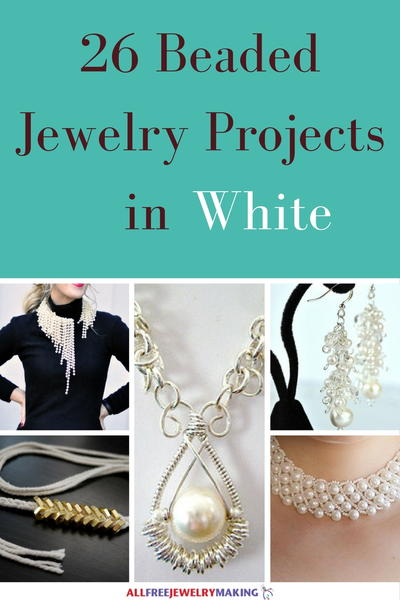 Beautiful Beading Patterns 26 DIY Projects in White