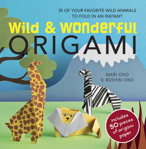 Wild & Wonderful Origami Book and Origami Paper Giveaway