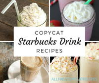 20+ Copycat Starbucks Drink Recipes and More