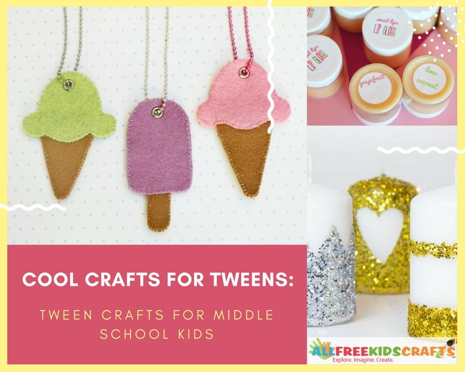 Cool crafts for tweens 150 tween crafts for middle for Cool fun easy crafts