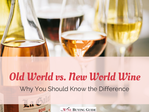 Old World vs New World Wine