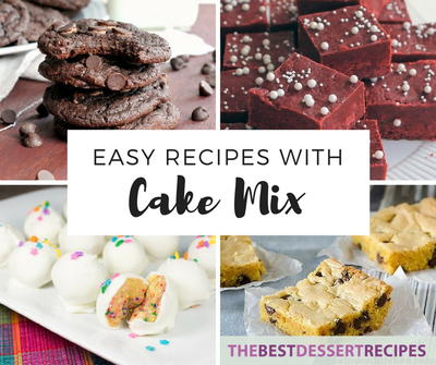 Easy Recipes with Cake Mix
