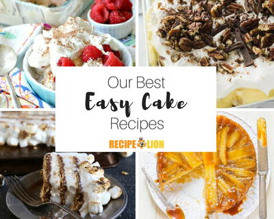 Easy Cake Recipes Dump Cakes Upside Down Cakes  More