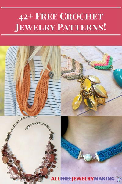 42 Free Crochet Jewelry Patterns Allfreejewelrymakingcom