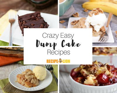Dump and Go Dessert 21 Crazy Easy Dump Cake Recipes