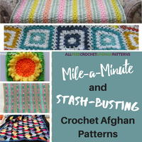 15 Mile-a-Minute and Stash-Busting Crochet Afghan Patterns