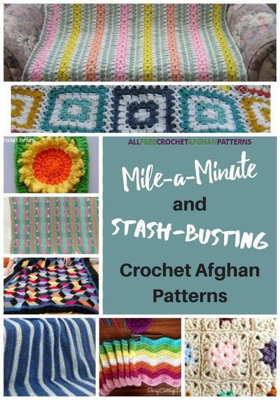 15 Mile A Minute And Stash Busting Crochet Afghan Patterns