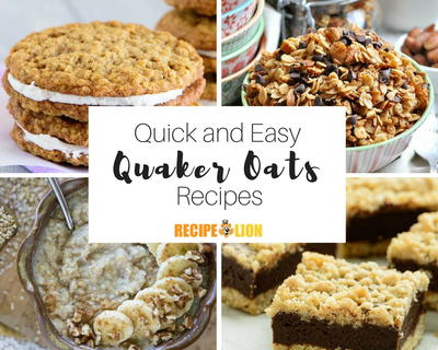 18 Quick Easy Quaker Oats Recipes
