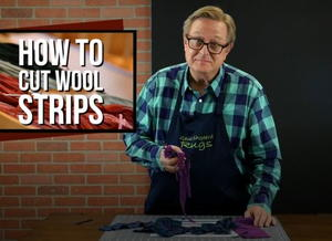 How to Cut Wool Strips Tutorial