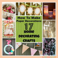 How to Make Paper Decorations: 17 Home Decorating Crafts