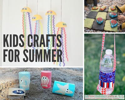 Kids Crafts for Summer