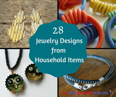 28 Jewelry Designs from Household Items