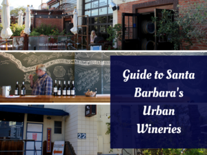 Guide to Santa Barbara's Urban Wineries