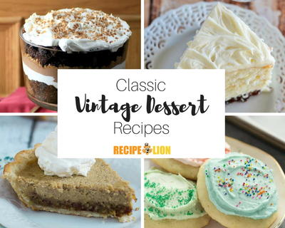21 Vintage Desserts To Take You Back In Time | RecipeLion com