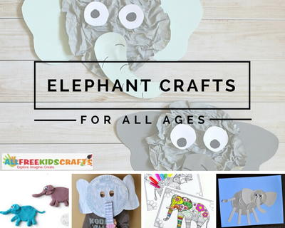 Elephant Crafts for All Ages