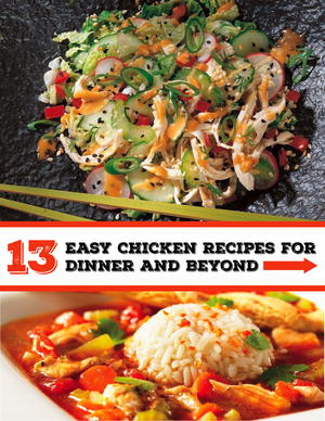 13 Easy Chicken Recipes for Dinner and Beyond