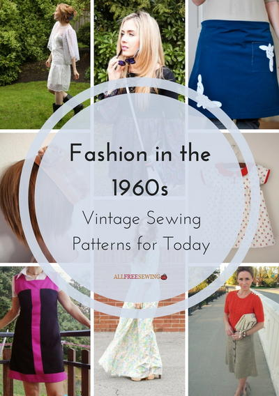 Fashion in the 1960s 14 Vintage Sewing Patterns for Today
