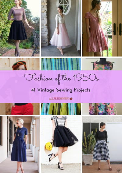 Fashion of the 1950s 41 Vintage Sewing Projects