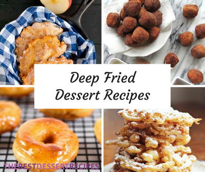 22 Deep Fried Dessert Recipes