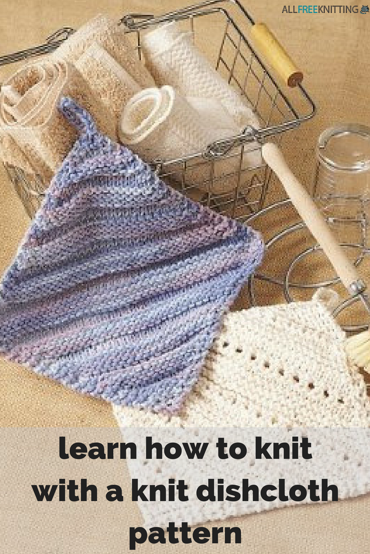 How to Knit a Dishcloth Pattern: 11 Patterns for Beginners ...