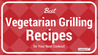 21 Best Vegetarian Grilling Recipes for Your Next Cookout