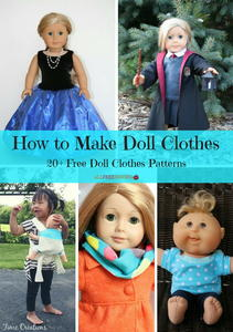 How to Make Doll Clothes: 20+ Free Doll Clothes Patterns