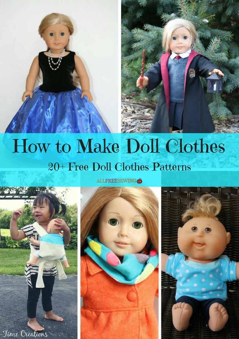 How To Make Doll Clothes 20 Free Doll Clothes Patterns Allfreesewing Com