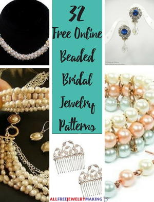 32 Free Beaded Bridal Jewelry Patterns