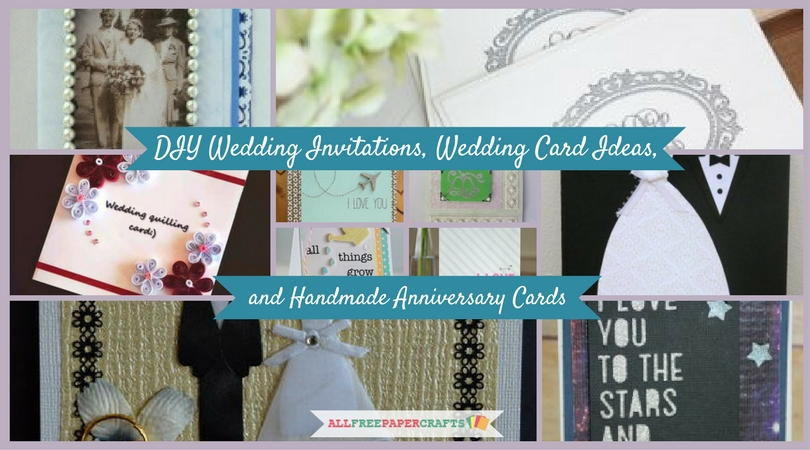 Making Anniversary Cards Ideas Part - 37: 17 DIY Wedding Invitations, Wedding Card Ideas, And Handmade Anniversary  Cards | AllFreePaperCrafts.com