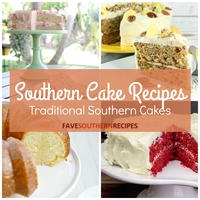 Southern Cake Recipes: 31 Traditional Southern Cakes