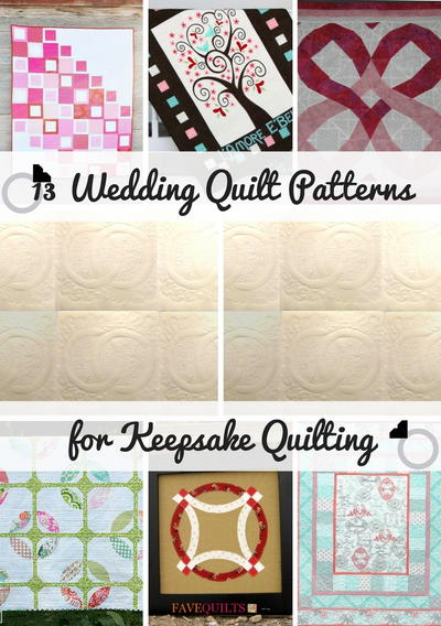 13 Wedding Quilt Patterns for Keepsake Quilting