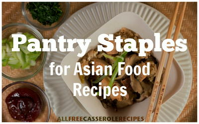Pantry Staples for Asian Food Recipes