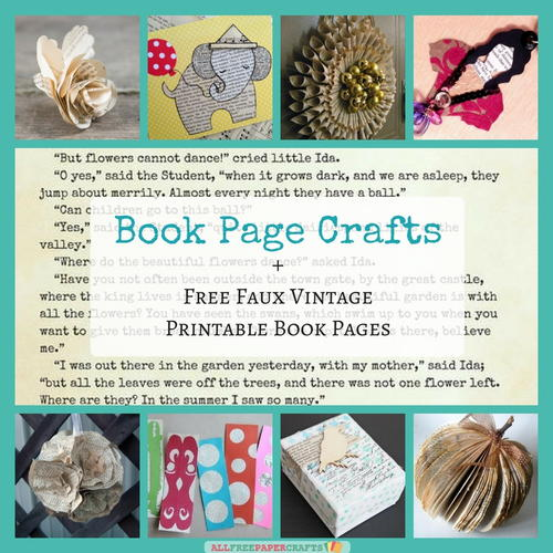 26 Book Page Crafts  Free Faux Vintage Printable Book Pages