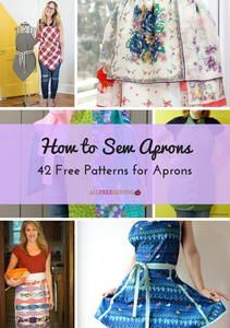 How to Sew Aprons: 42 Free Patterns for Aprons