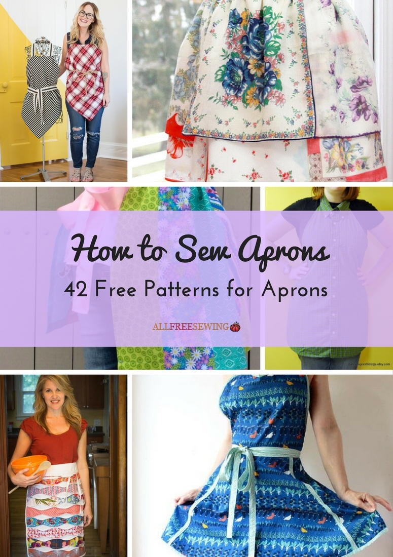 How To Sew Aprons 42 Free Patterns For Aprons