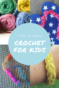 9 Tips to Teach Crochet for Kids