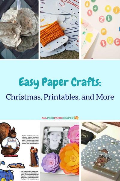 Allfreepapercrafts Com: 25+ Easy Paper Crafts: Christmas, Printables, And More