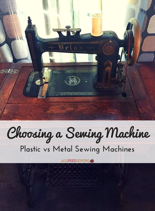 Choosing a Sewing Machine Plastic vs Metal Sewing Machines