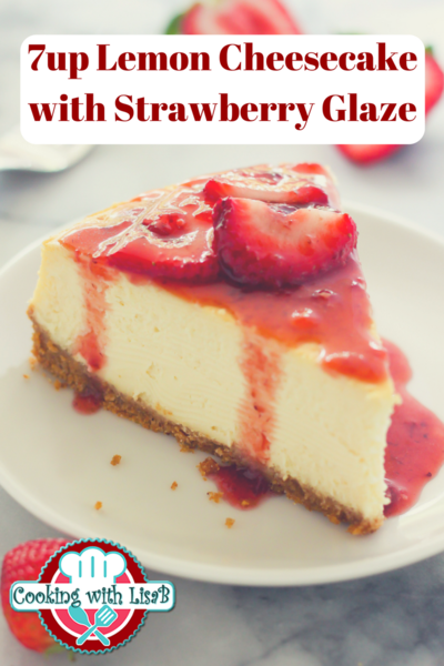 7-Up Lemon Cheesecake with Strawberry Glaze