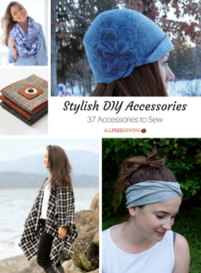 Stylish DIY Accessories: 46 Accessories to Sew