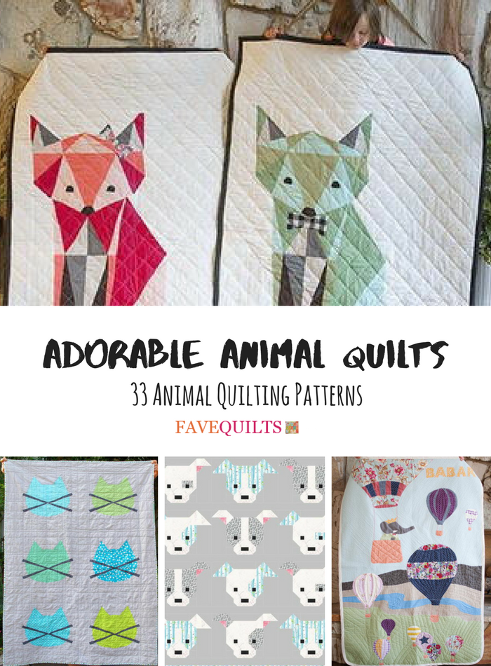 Adorable Animal Quilts 33 Animal Quilting Patterns