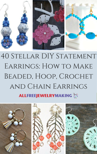 40 Stellar DIY Statement Earrings How to Make Beaded Hoop Crochet and Chain Earrings