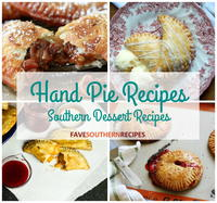Hand Pie Recipes: 11 Southern Dessert Recipes