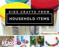 54 Kids Activities and Easy Kids Crafts from Household Items